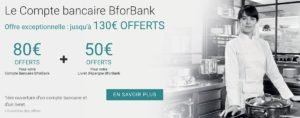 Inscription Bforbank: 130 euros pour vous