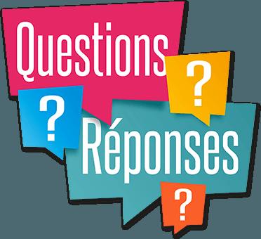 les réponses à vos questions
